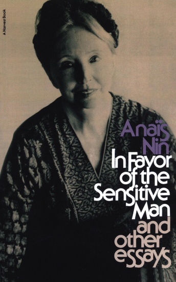 In Favor of the Sensitive Man and Other Essays - cover