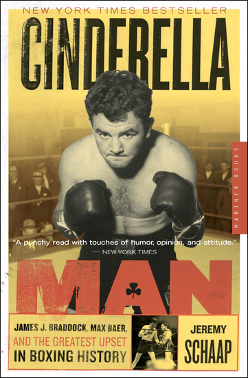 Cinderella Man - James J Braddock Max Baer and the Greatest Upset in Boxing History - cover