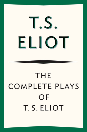 The Complete Plays of T S Eliot - cover