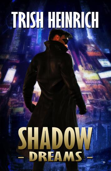 Shadow Dreams - The Vigilantes A Superhero Urban Fantasy Series #2 - cover