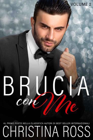 Brucia con Me (Volume 2) - Brucia con Me #2 - cover