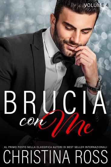 Brucia con Me (Volume 4) - Brucia con Me #4 - cover