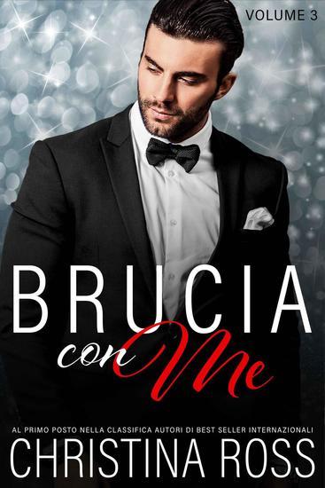 Brucia con Me (Volume 3) - Brucia con Me #3 - cover