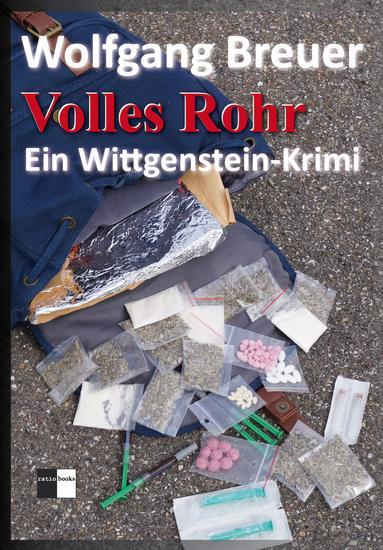 Volles Rohr - Ein Wittgenstein-Krimi - cover