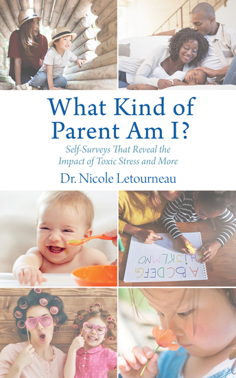 What Kind of Parent Am I? - Self-Surveys That Reveal the Impact of Toxic Stress and More - cover