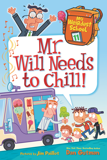 My Weirdest School #11: Mr Will Needs to Chill! - cover