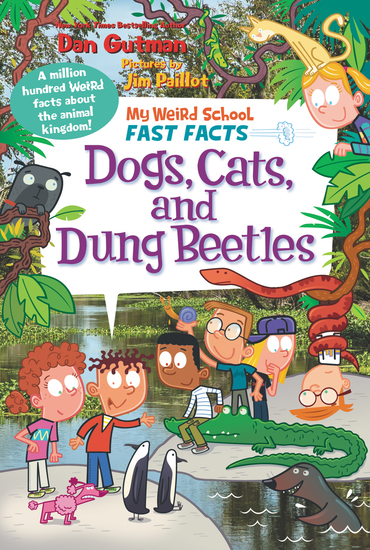 My Weird School Fast Facts: Dogs Cats and Dung Beetles - cover