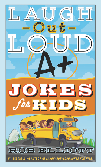 Laugh-Out-Loud A+ Jokes for Kids - cover