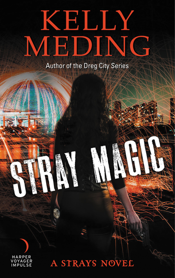 Stray Magic - A Strays Novel - cover