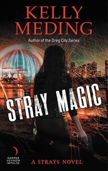 Stray Magic - A Strays Novel - cover