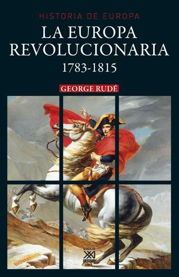 La Europa revolucionaria 1783-1815 - cover