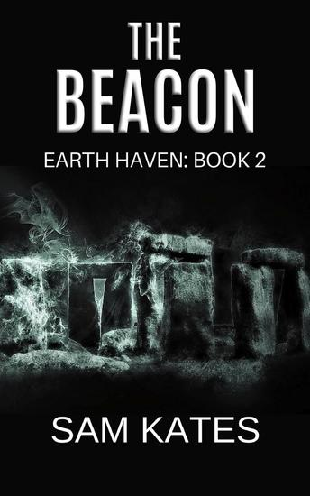 The Beacon (Earth Haven: Book 2) - Earth Haven #2 - cover