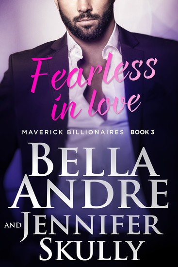 Fearless In Love (The Maverick Billionaires 3) - cover