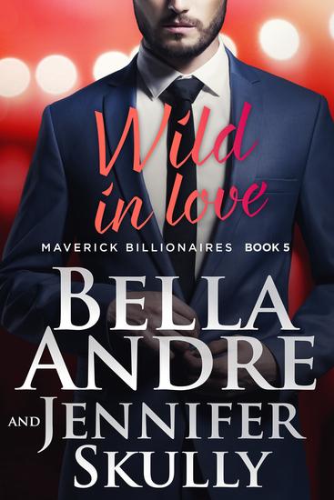 Wild In Love (The Maverick Billionaires 5) - cover