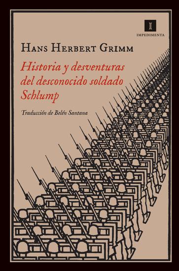 Historia y desventuras del desconocido soldado Schlump - cover