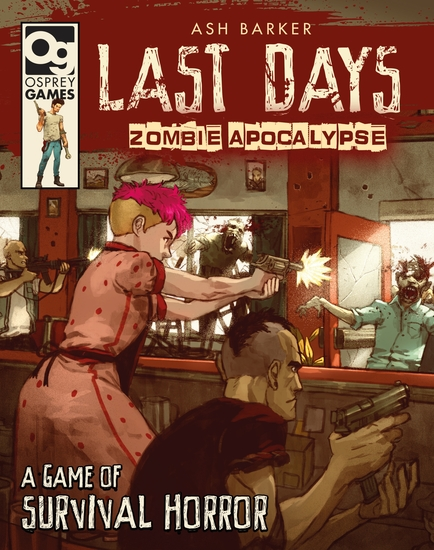 Last Days: Zombie Apocalypse - A Game of Survival Horror - cover