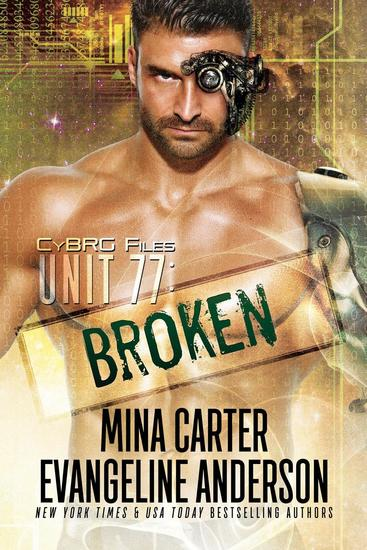 Unit 77: Broken - CyBRG Files #1 - cover