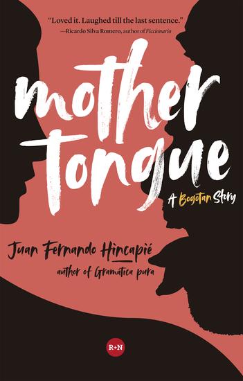 Mother Tongue - A Bogotan Story - cover