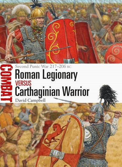 Roman Legionary vs Carthaginian Warrior - Second Punic War 217–206 BC - cover