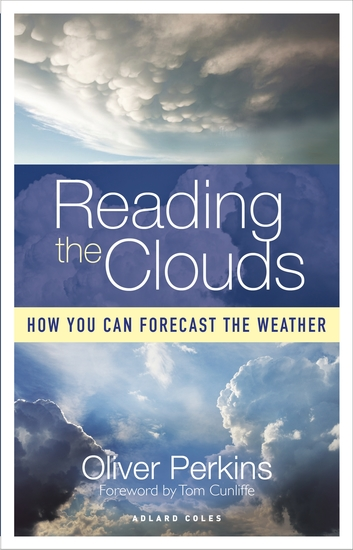 Reading the Clouds - How You Can Forecast the Weather - cover