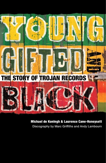 Young Gifted & Black: The Story of Trojan Records - cover