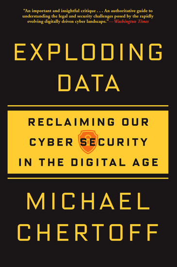 Exploding Data - Reclaiming Our Cyber Security in the Digital Age - cover