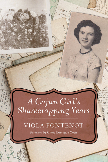 A Cajun Girl's Sharecropping Years - cover
