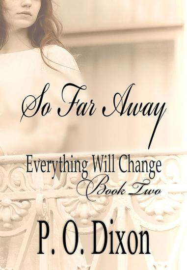 So Far Away - Pride and Prejudice Everything Will Change #2 - cover