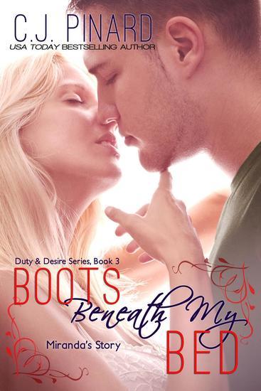 Boots Beneath My Bed (Miranda's Story) - Duty & Desire #3 - cover