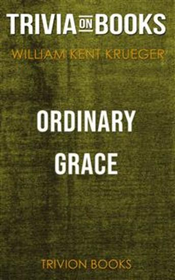 Ordinary Grace by William Kent Krueger (Trivia-On-Books) - cover
