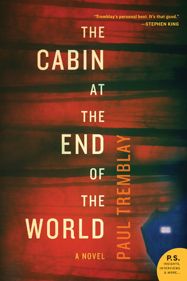The Cabin at the End of the World - A Novel - cover