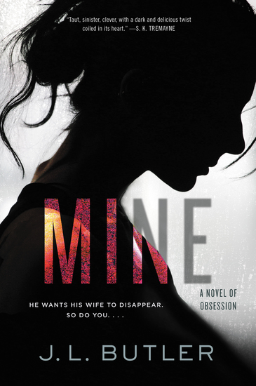 Mine - A Novel of Obsession - cover
