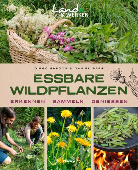 Essbare Wildpflanzen - Erkennen - Sammeln - Genießen - cover