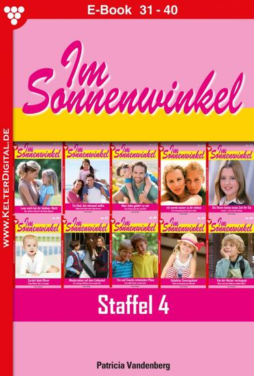 Im Sonnenwinkel Staffel 4 - Familienroman - E-Book 31-40 - cover