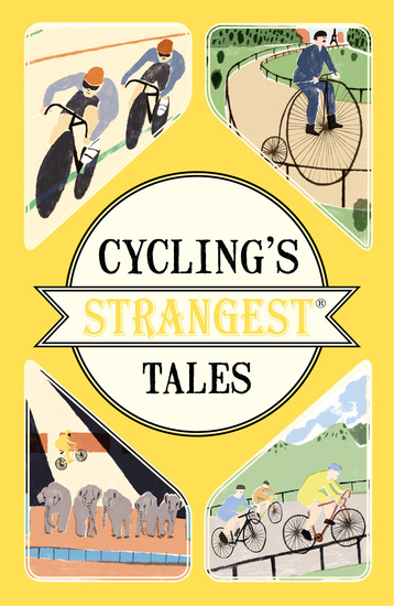Cycling's Strangest Tales - cover