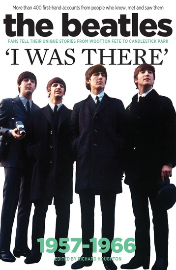 The Beatles: I Was There - cover