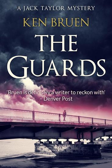 The Guards - Jack Taylor #1 - cover