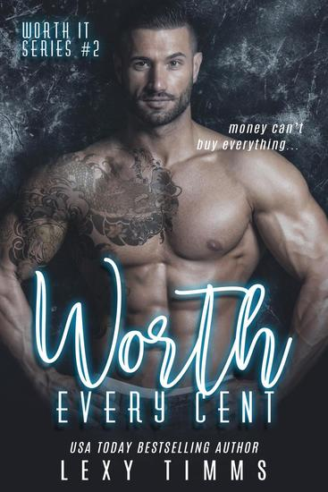 Worth Every Cent - Worth It Series #2 - cover