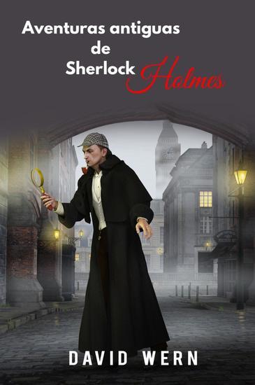 Aventuras antiguas de Sherlock Holmes - cover