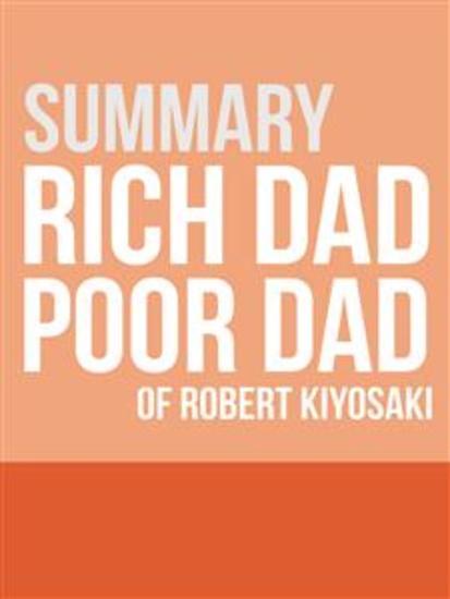 Summary - Rich Dad Poor Dad - cover