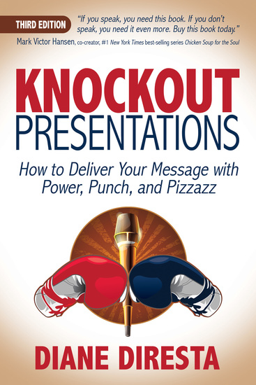 Knockout Presentations - How to Deliver Your Message with Power Punch and Pizzazz - cover