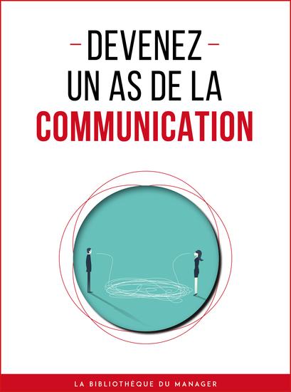 Devenez un as de la communication - cover