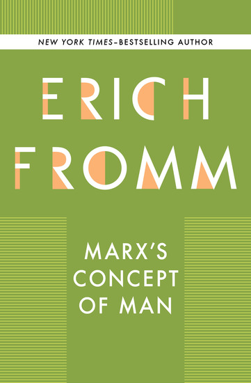 Marx's Concept of Man - cover