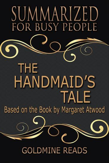 The Handmaid's Tale - Summarized for Busy People: Based on the Book by Margaret Atwood - cover