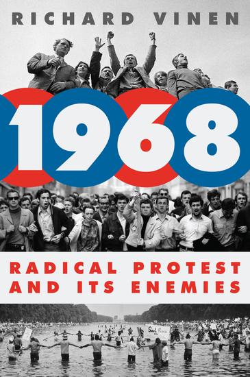 1968 - Radical Protest and Its Enemies - cover