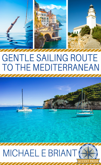 Gentle Sailing Routes to the Mediterranean - cover