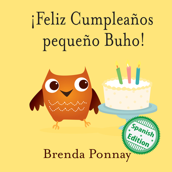 ¡Feliz Cumpleaños pequeño Buho! - (Happy Birthday Little Hoo) - cover