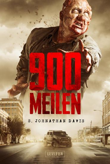 900 Meilen - Zombie-Thriller - cover
