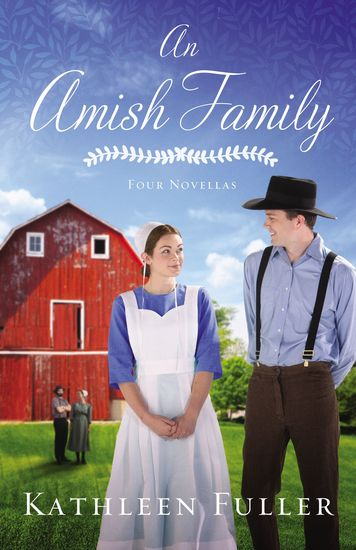 An Amish Family - Four Stories - cover