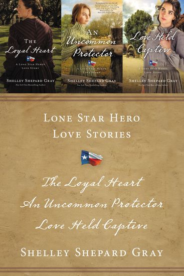 Lone Star Hero Love Stories - The Loyal Heart An Uncommon Protector Love Held Captive - cover